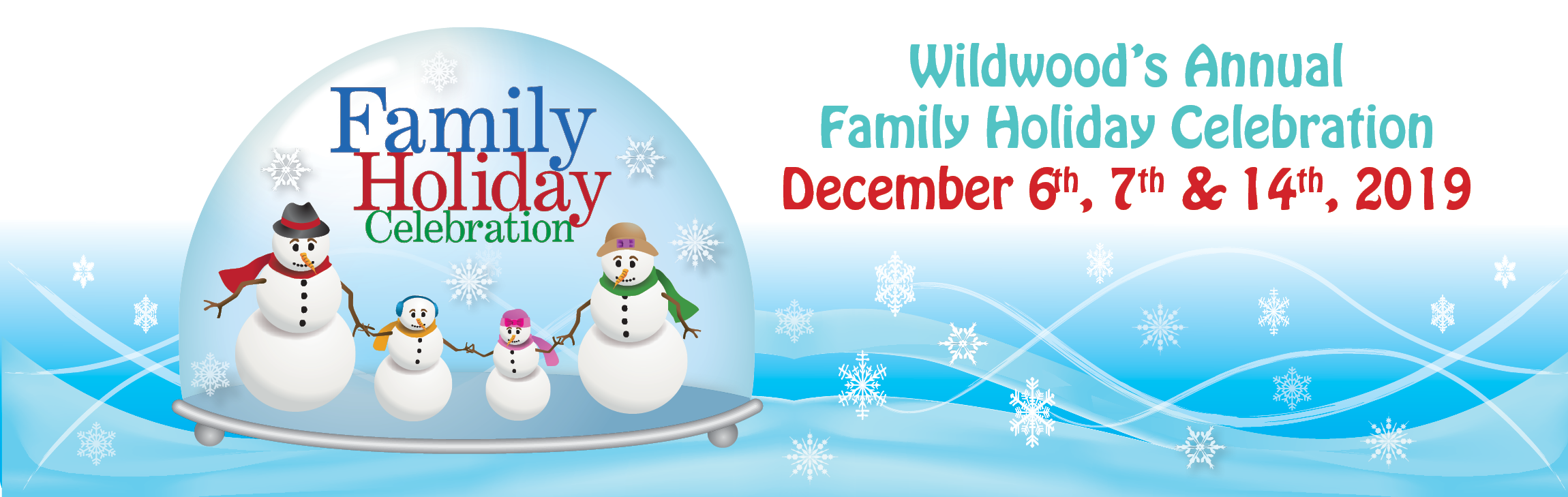 Wildwoods' Family Holiday Celebration